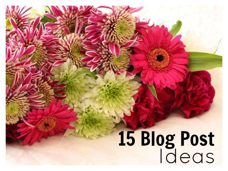 15 blog post ideas